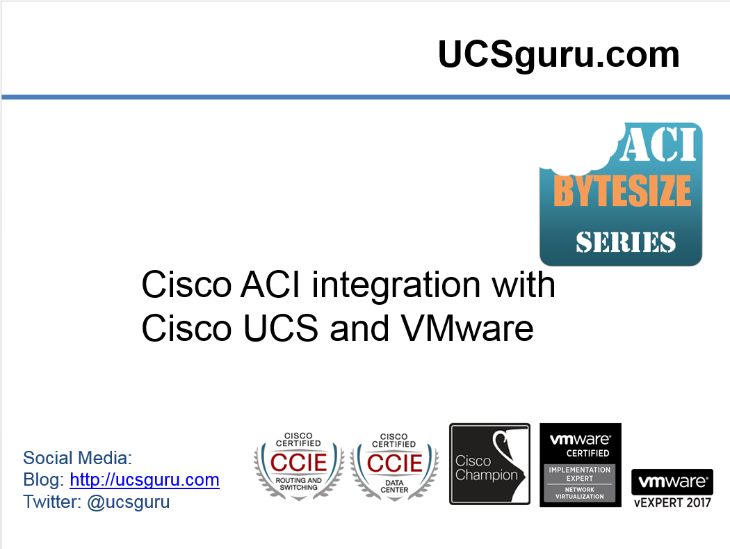 Configuring Cisco UCS and VMware with Cisco ACI the Easy Way ...